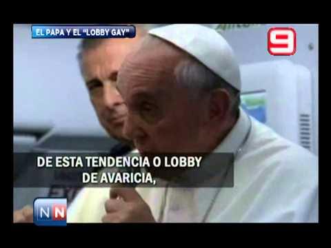 Las Noticias Por El Nueve - El Papa Y El Lobby Gay - 29/07/2013
