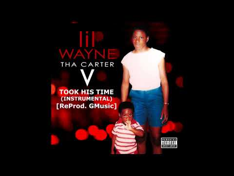 Lil Wayne - Took His Time (Instrumental) [ReProd. Nocturnal] - Tha Carter V