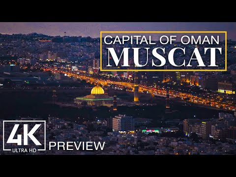 Muscat 4K UHD - The Picturesque Capital of Oman - Short Preview Video