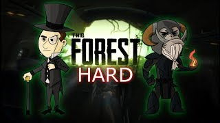 The Forest (HARD Difficulty) with Chay and Gopher