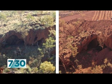 Rio Tinto says sorry for blasting 46,000-year-old Aboriginal site | 7.30