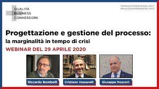 Progettazione E Gestione Del Processo: La Marginalità In Tempo Di Crisi   Webinar Del 29.04.2020
