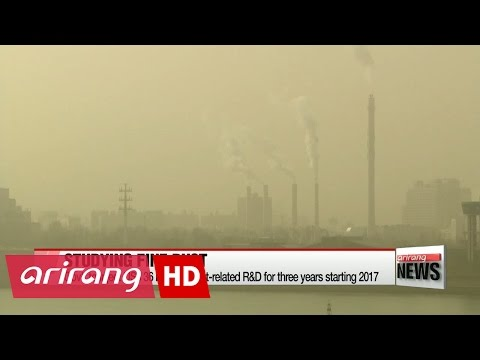Korean gov't to spend US $36 mil. into R&D project for fine dust for three years starting 2017