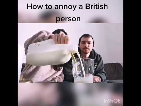 How To Annoy A British Person