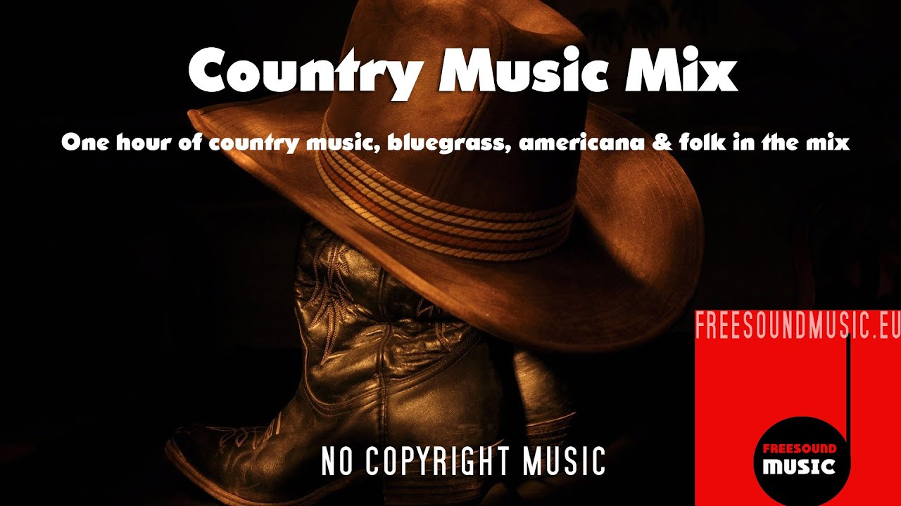 1 Hour Country Music Mix 60 Min Of Royalty Free Country Bluegrass Americana Folk Music Youtube