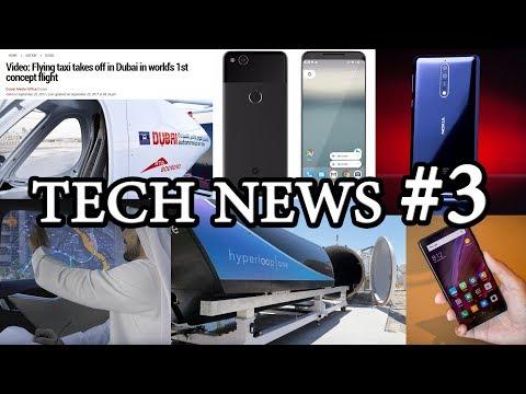 Tech News #3 - Volocopter Drone Taxi, Tesla Taxis, Hyperloop, Iphone 8, Nokia 8