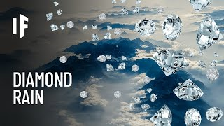 What If It Rained Diamonds?