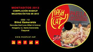 Paella 2013 12 Copycat - Hercules And Love Affair & A. Hegarty vs. Santa Esmeralda - Blind Esmeralda