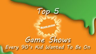 Top 5 Nickelodeon Game Shows Every 90's Kid Wanted To Be On!
