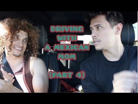 Driving with a Mexican Mom [PART 4]