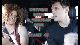 driving-with-a-mexican-mom-part-4
