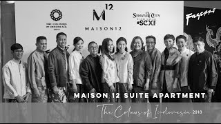 """Maison 12 Suite Apartment"" The Colours of Indonesia 2018 