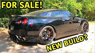 Selling Our Rebuilt Nissan GTR!?