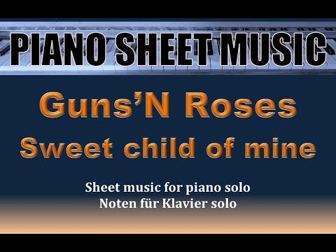 Guns N' Roses - Sweet Child O' Mine - Piano Solo Sheet Music