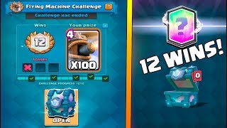 12 WINS ''FLYING MACHINE'' CHALLENGE :: Clash Royale :: LEGENDARY CHEST OPENING!