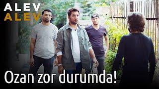 Alev Alev 2. Bölüm - Ozan Zor Durumda!