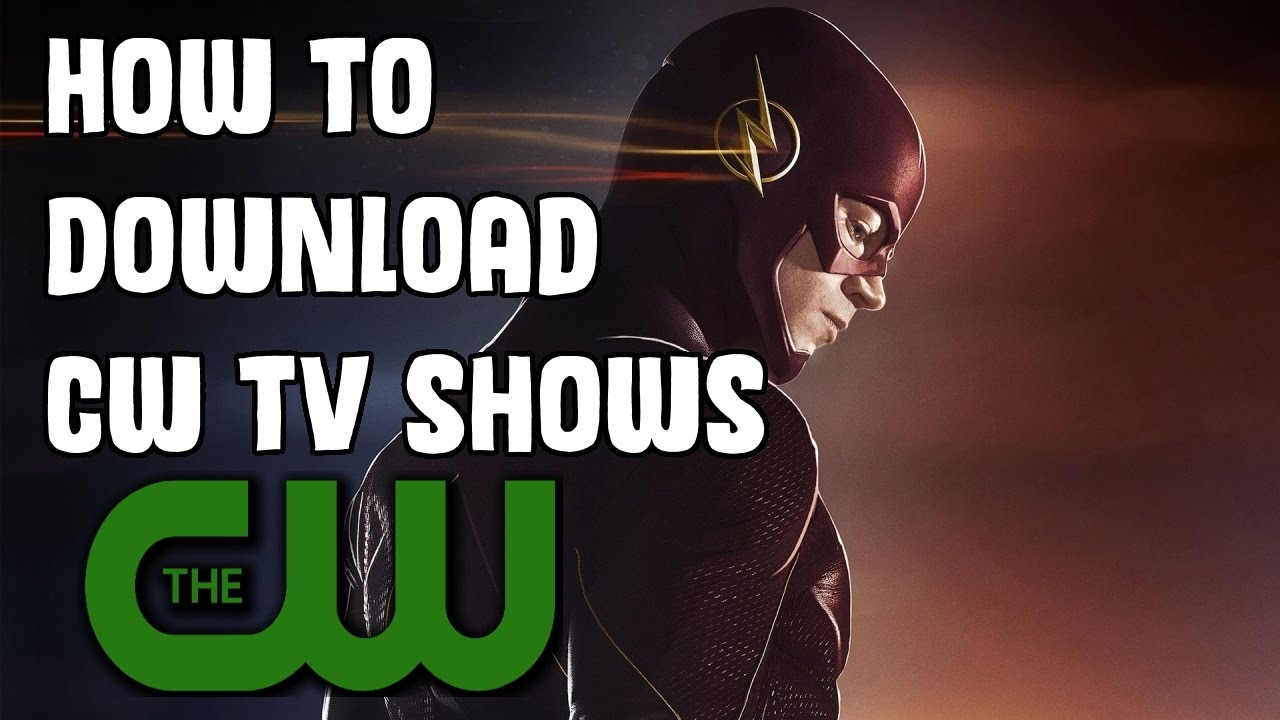 Quick Tutorial : How to download Your Favourite CW Shows!