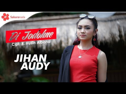 Download Jihan Audy - Di Jodohne  M/V Mp4 baru