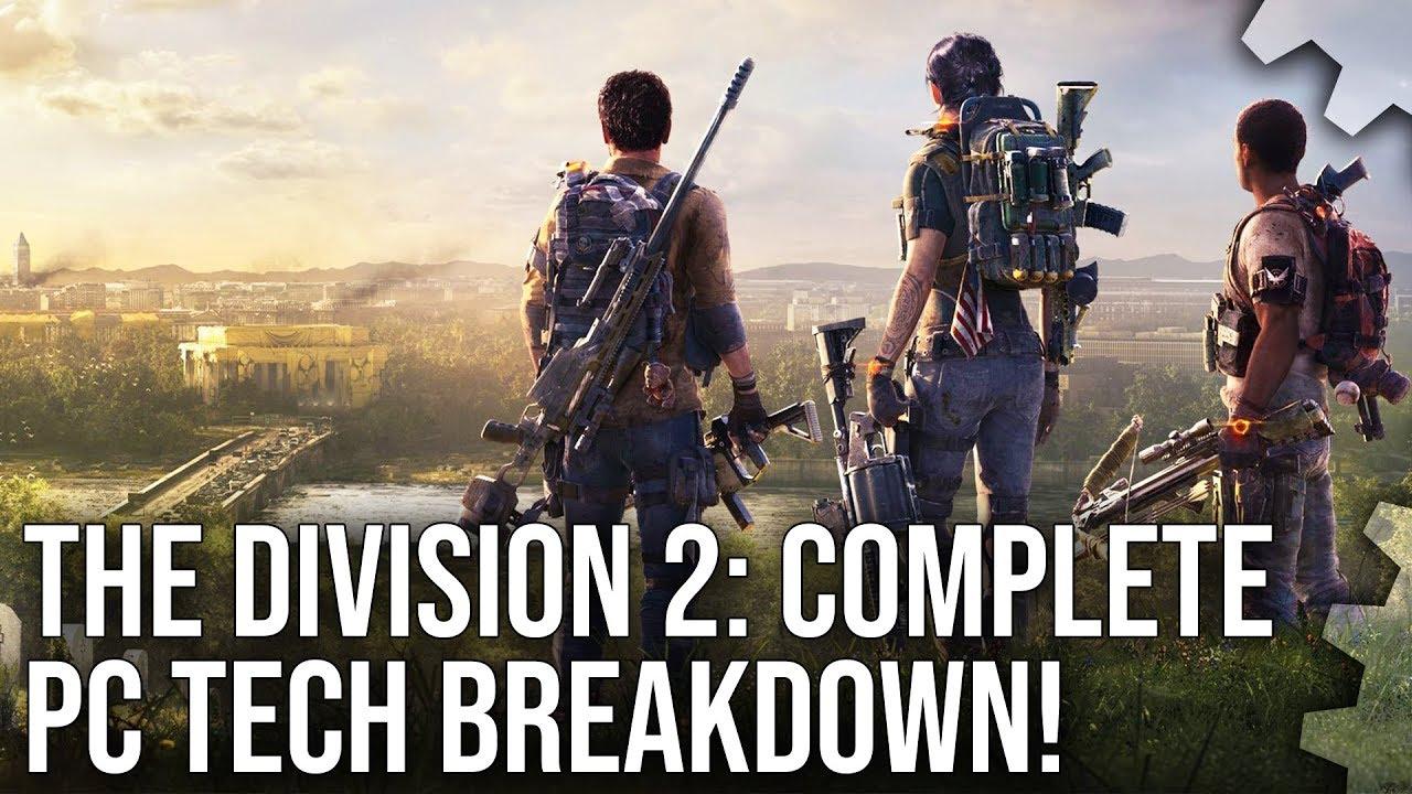 The Division 2: Complete PC Tech Breakdown + Xbox One X Graphics Comparison