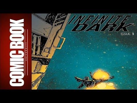 Infinite Dark #1 | COMIC BOOK UNIVERSITY
