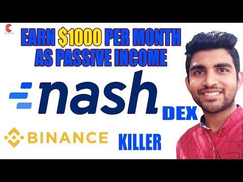 earn-$1000-per-month-as-passive-income-,nash-exchange-binance-killer---cryptovel