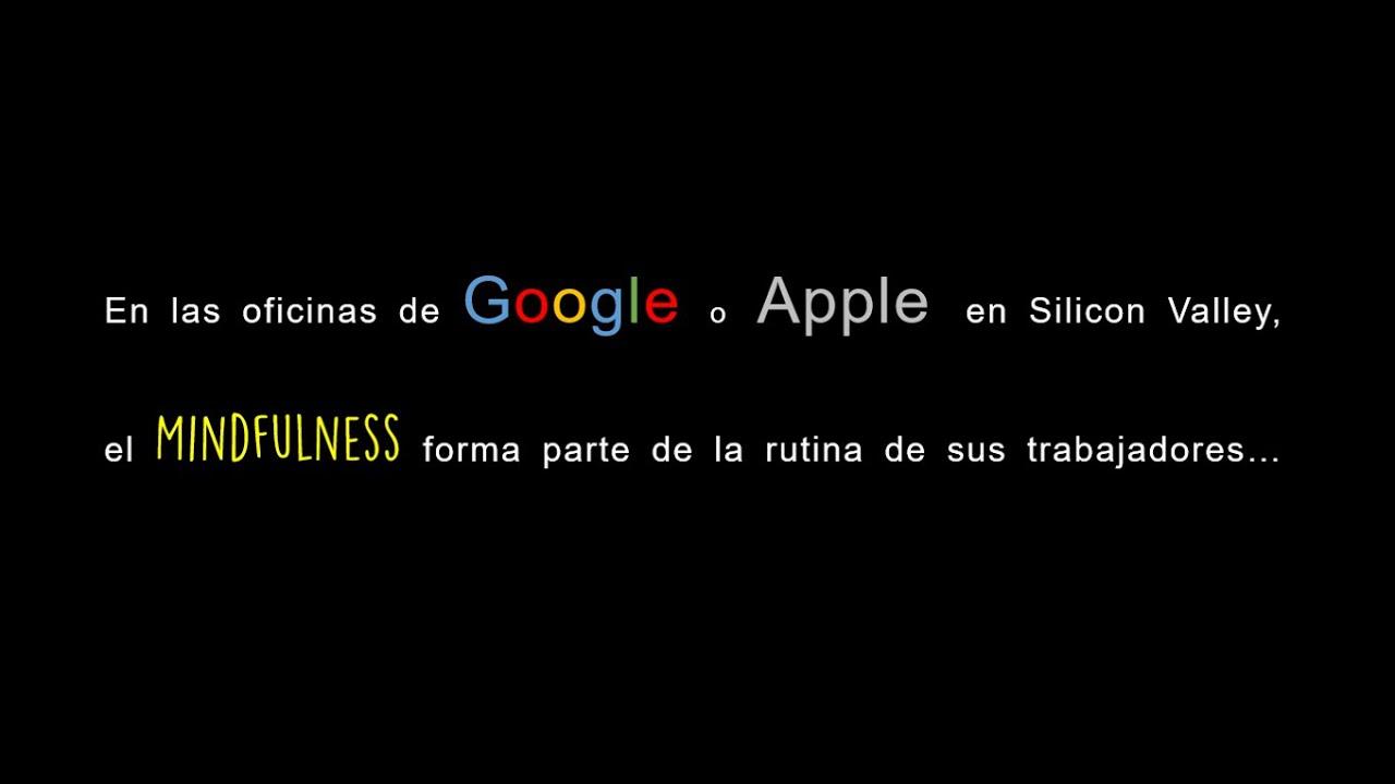 Mindfulness, el secreto del bienestar de las empresas de Silicon Valley