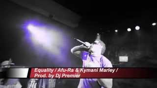 Afu-Ra / Equality (Feat. Ky-Mani Marley) / Prod Dj Premier / Music video