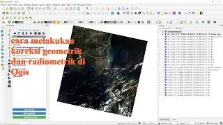 Cara Koreksi Geometrik Dan Radiometrik/atmosferik Landsat 8 Di Qgis