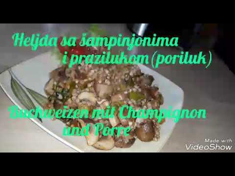 Heljda sa gljivama i prazilukom - Buchweizen  mit Champignon (VEGAN )--Buckwheat with Mushrooms