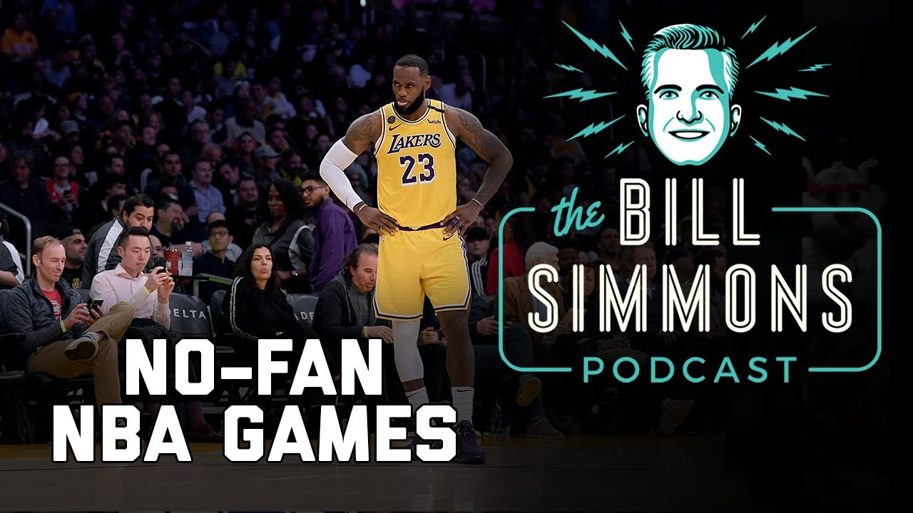 How COVID-19 will Affect the NBA | The Bill Simmons Podcast | The Ringer