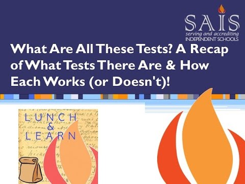 SAIS Lunch and Learn: All these tests