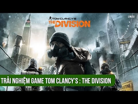 Trải nghiệm Tom Clancy