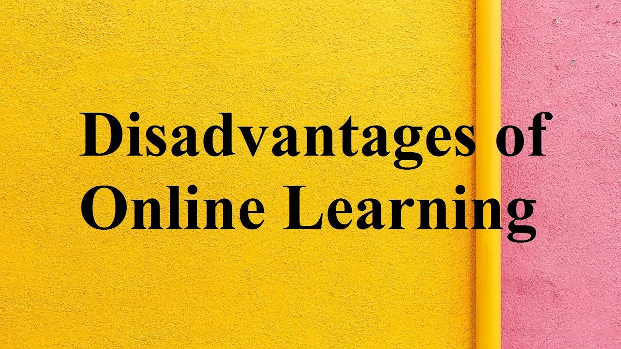 Disadvantages of Online Learning - YouTube