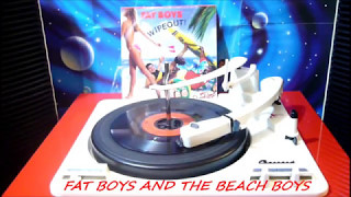 WIPEOUT ! / FAT BOYS AND THE BEACH BOYS (1987 ) 45 RPM
