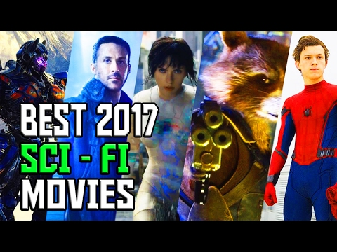 Best Upcoming 2017 Sci-Fi Movie Trailer Compilation
