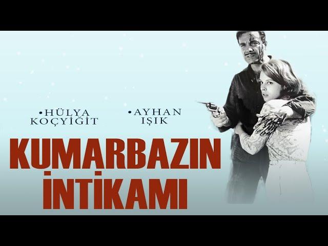 Kumarbaz?n ?ntikam? (1966) - Ayhan I??k & Hülya Koçyi?it