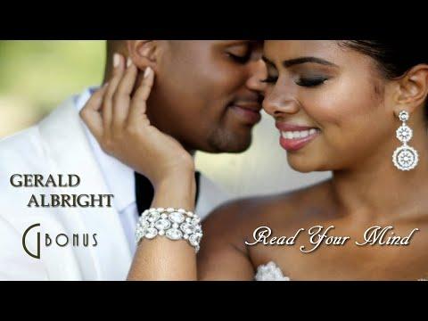 Gerald Albright -  Read Your Mind [G Bonus Version - 2016]