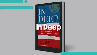 """David Rohde, In Deep: The FBI, the CIA, and the Truth about America's """"Deep State"""""""