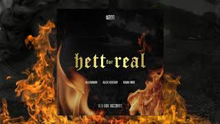Allyawan - Hett for real (feat. Alex Ceesay, Baba Moe)