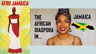 AFRO JAMAICA: The African Diaspora In Jamaica
