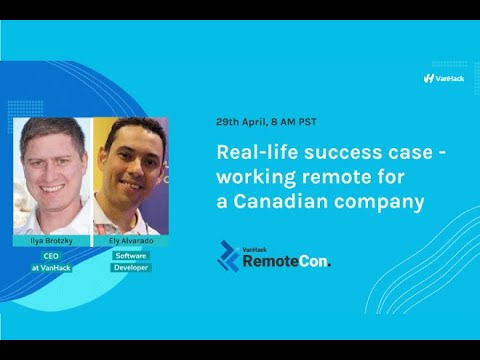 RemoteCon - Real-life Success Case: Working Remotely For A Canadian Company