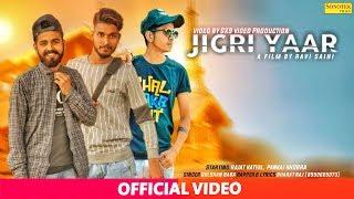 JIGRI YAAR (OFFICIAL VIDEO) | Latest Haryanvi Songs Haryanavi 2019| New Haryanvi Song 2019 SONOTEK