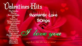 My Valentines Romantic Love Songs - Tagalog Hugot Love Songs 2018