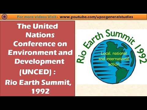 TheUnited Nations Conference on Environment and Development(UNCED) : Rio Earth Summit, 1992
