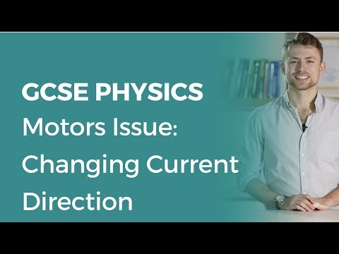 Motors Issue: Changing Current Direction | 9-1 GCSE Physics | OCR, AQA, Edexcel