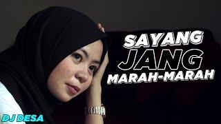 Download lagu DJ SLOW ! Sayang Jang Marah - Marah ( Isky Riveld Remix ) Official Music Video