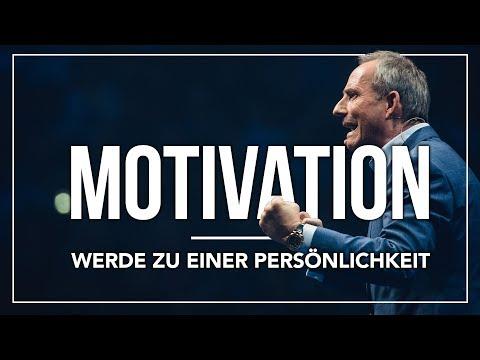 Motivationsvideo: Werde Zu Einer Persönlichkeit (Deutsch) | Bodo Schäfer