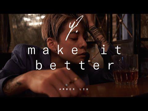 Смотреть клип Amber Liu - Make It Better