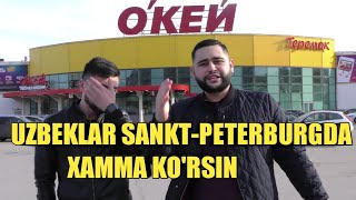UZBEKLAR SANKT-PETERBURGDA OYIDA 50.000 RUB