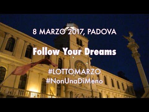 Follow Your Dreams - 8 marzo 2017, Padova || CVPD